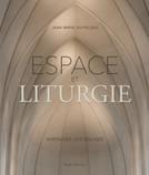Espace et Liturgie